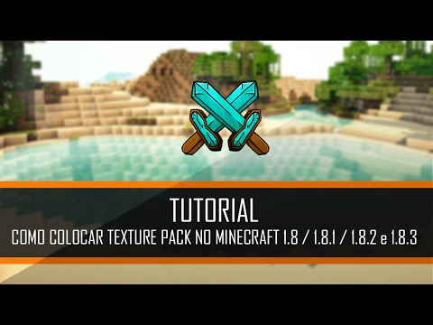 COMO COLOCAR TEXTURE PACK NO MINECRAFT 1.8 / 1.8.1 / 1.8.2 e 1.8.3