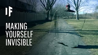 What If You Could Make Yourself Invisible?
