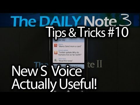 Samsung Galaxy Note 3 Tips & Tricks Ep. 10: Give S Voice A Chance, It Is Actually Useful on Note 3