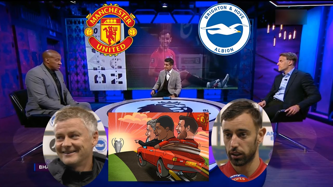 Man United vs Brighton 3-0 Eyes On The Champions League Bruno Fernandes & Solskjaer On Fire Reaction