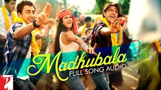 Madhubala - Full Song Audio | Mere Brother Ki Dulhan | Ali Zafar | Shweta Pandit  | Sohail Sen