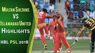 Full Highlights   Multan Sultans Vs Islamabad United    Match 6   25 February   HBL PSL 2018   PSL