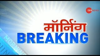 Morning Breaking: Watch top news stories of the day, 18th November 2019