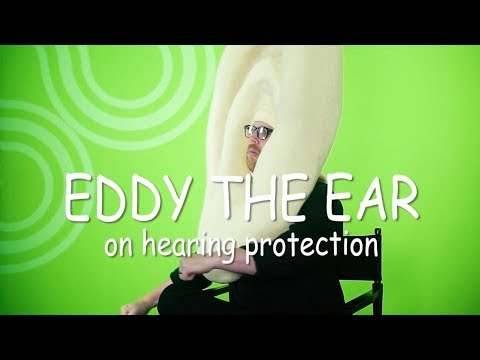 Eddy the Ear - Hearing Protection