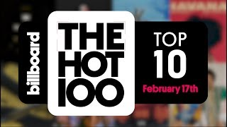 Early Release! Billboard Hot 100 Top 10 February 17th 2018 Countdown | Official