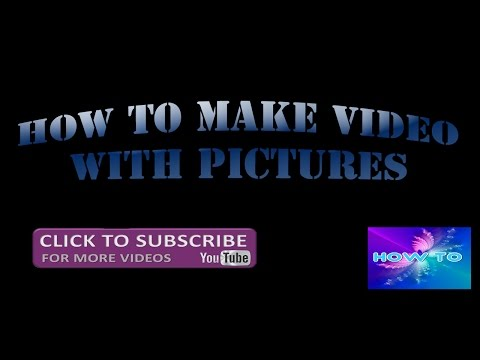 HOW TO MAKE A VIDEO WITH PICTURES AND MUSIC