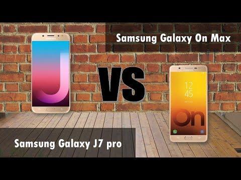 samsung J7 pro VS Samsung Galaxy on Max