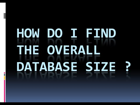 How do I find the Overall Database size ?