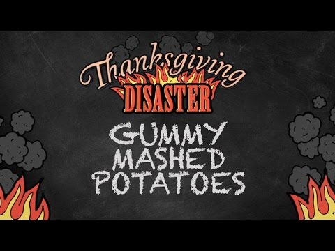 Help! The Mashed Potatoes are Gummy