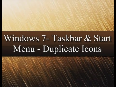 Taskbar and Start Menu Duplicate Icons gets (2) in Windows Xp, Vista, 7, and above