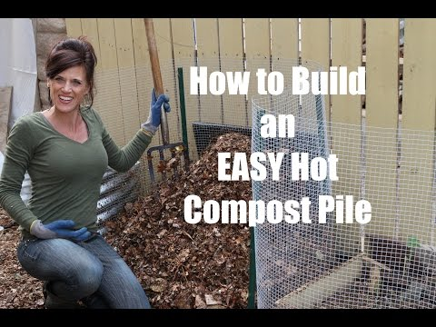 How To Build An Easy Hot Compost Pile