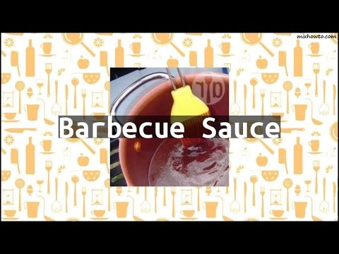 Recipe Barbecue Sauce