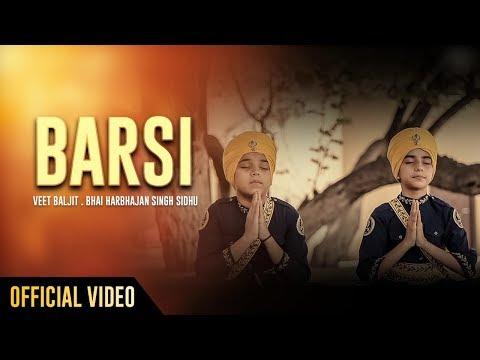 Barsi   Veet Baljit   Bhai Harbhajan Singh Sidhu   Full Song Video   Latest Devotional Song 2018