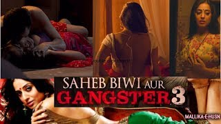 Saheb Biwi Aur Gangster 3 | Mallika E Husn
