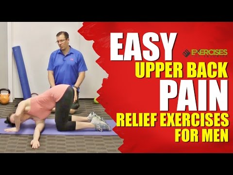 EASY Upper Back Pain Relief Exercises For Men