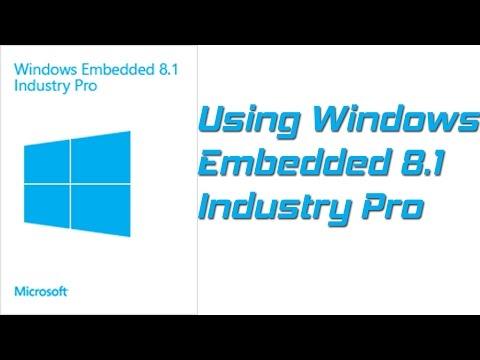 Windows Embedded 8.1 Industry Pro - Use it as a daily desktop