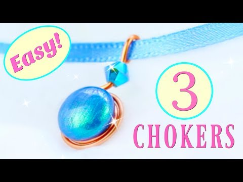 3 DIY Chokers | NO Tools!! | Easy chokers | no special tools