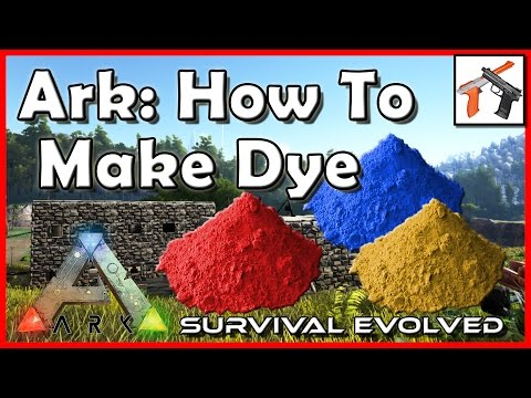Ark How To Make Dye (Paint):  Craft Dye In Ark Survival Evolved