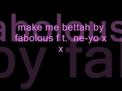Fabolous ft. Ne-Yo - Make me Better (lyrics)