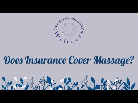 Does insurance cover massage?
