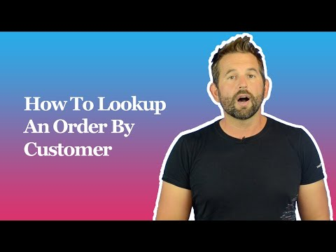 How To Lookup An Order By Customer