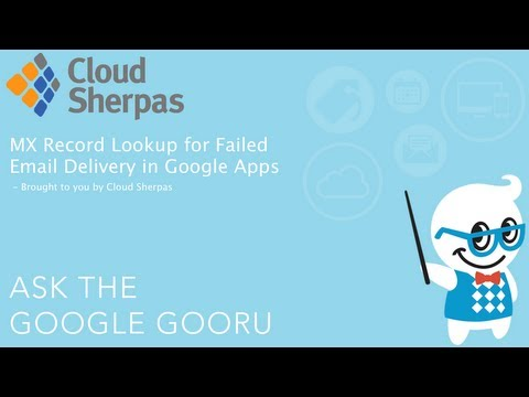 MX Record Lookup for Failed Email Delivery in Google Apps