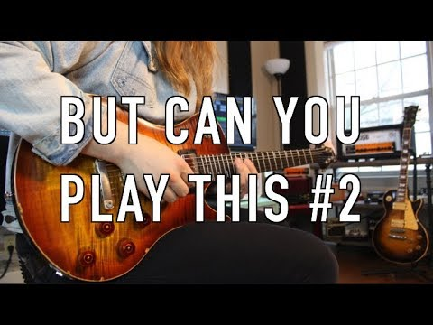 But Can You Play This #2 ( Feedback Please)