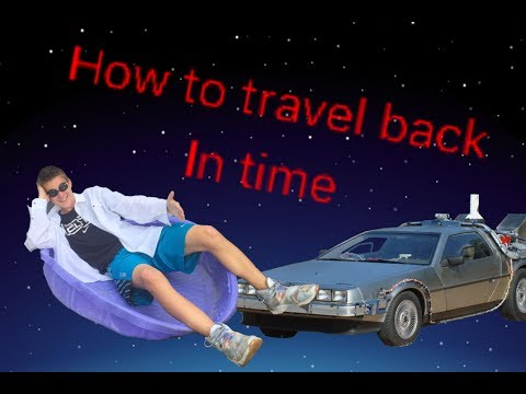 How to travel back in time with a real time machine.
