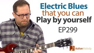 Electric blues guitar lesson - Play Chicago style blues by yourself on guitar - EP299