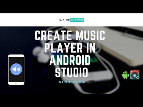 Create Music Player in Android Studio   Introduction