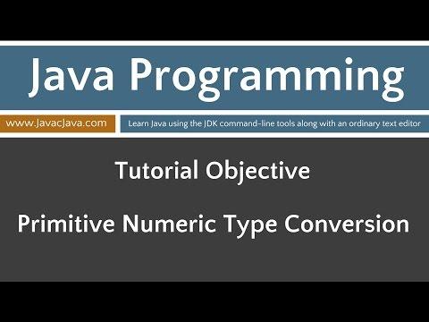 Learn Java Programming - Primitive Numeric Type Conversions Tutorial