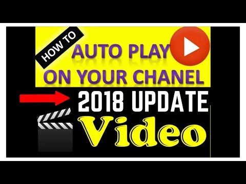How to Make Your Channel Trailer Auto Play 2018 Update