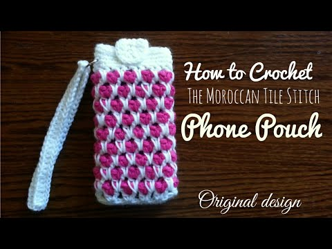 How to Crochet the Moroccan Tile Stitch Phone Pouch