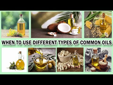 When to Use Different Types Of Common Oils | Recipe It