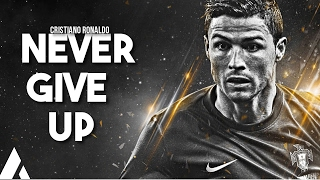 Cristiano Ronaldo - Never Give Up feat. Sia - 2017 Goals and Skills - HD