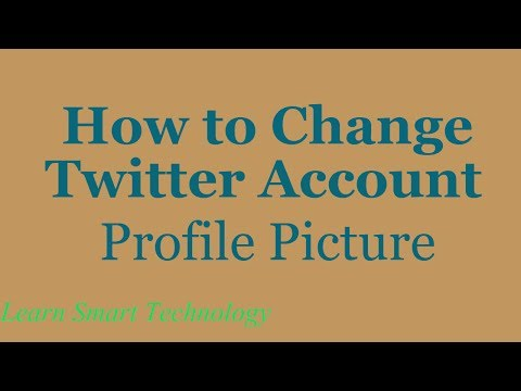 How to Change Twitter Account Profile Picture | Change Your Twitter Profile