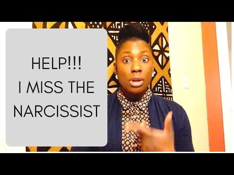 HELP: I Miss the Narcissist