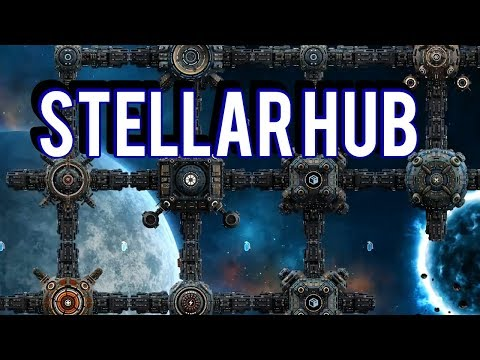 BUILDING THE ULTIMATE SPACE STATION - STELLARHUB