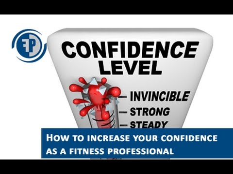 How to increase your confidence as a fitness professional