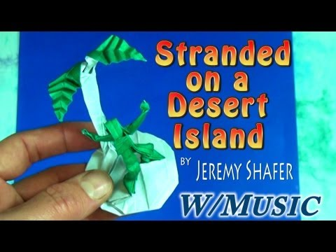 Stranded on a Desert Isle (with music)