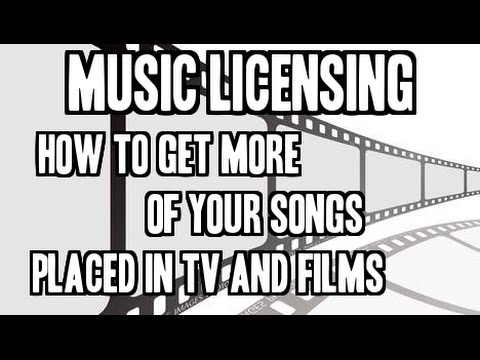 Music Licensing - How To Get More Of Your Songs Placed In TV and Films