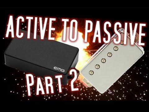Active to Passive: Part 2