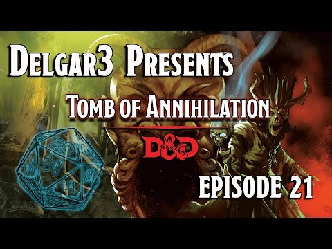 Tomb of Annihilation - D&D 5e Gameplay - Dungeons and Dragons Campaign Episode 21 - Session 8.2