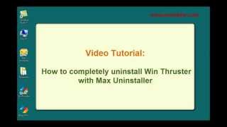 How to fully uninstall Win Thruster with Max Uninstaller