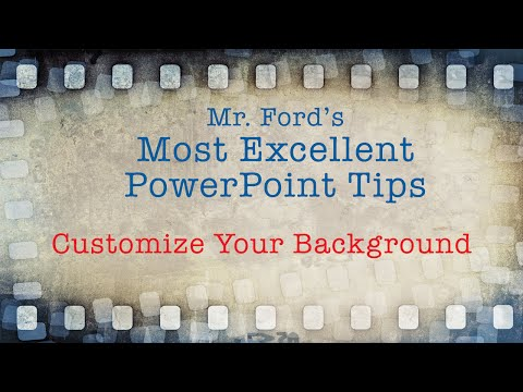 Customize PowerPoint Background: Most Excellent PowerPoint Tips