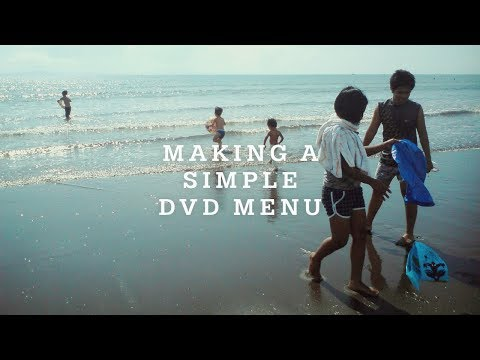 How To Make A Simple DVD Menu With DVDStyler