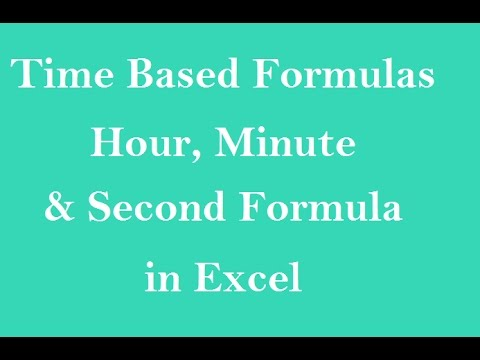 MS Excel : Hour Minute Second  Formula In Excel