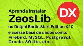 Acessando base de dados no Delphi Berlin Start Edition X10 (free)