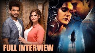 Zareen Khan   Karan Kundrra   1921   Full Interview