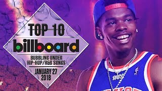 Top 10 • US Bubbling Under Hip-Hop/R&B Songs • January 27, 2018 | Billboard-Charts